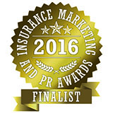 Insurance Marketing and PR Awards 2016 Finalist